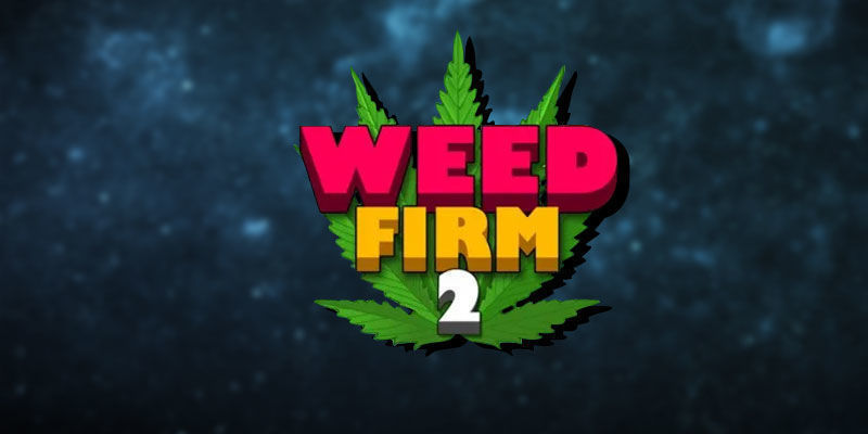 Weed Firm 2 : Back To College