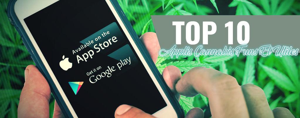 10 Applis Cannabis Funs Et Utiles Pour Android Et iOS