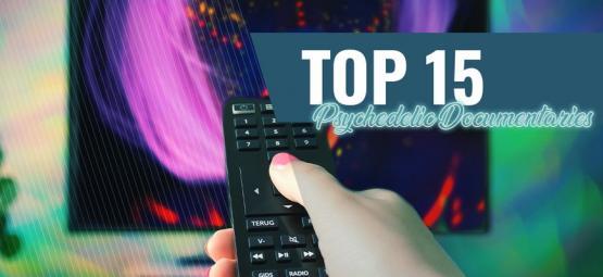 Top 10 des Documentaires Psychédéliques