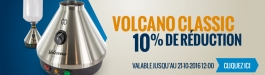 10% Réduction Volcano Classic