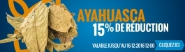 10% Réduction Ayahuasca